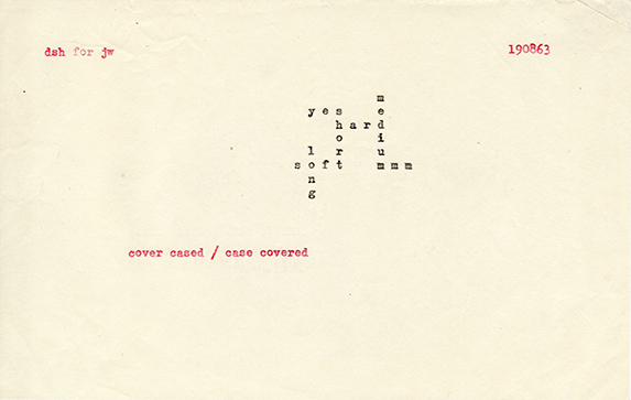 Dom Pierre Sylvester Houédard, cover cased / case covered, August 19, 1963, typewriting on paper, 5 x 8 inches (12.7 x 20.3 cm). The Poetry Collection of the University Libraries, University at Buffalo, The State University of New York. © Estate of Dom Pierre Sylvester Houédard, courtesy Prinknash Abbey Trustees / Photo: The Poetry Collection of the University Libraries, University at Buffalo, The State University of New York