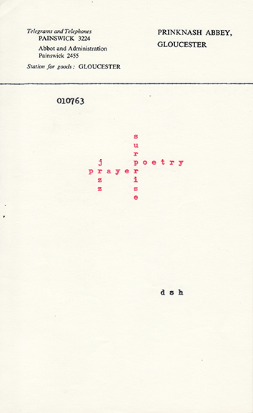 Dom Pierre Sylvester Houédard, prayer poetry, July 1, 1963, typewriting on paper, 8 x 5 inches (20.3 x 12.7 cm). The Poetry Collection of the University Libraries, University at Buffalo, The State University of New York. © Estate of Dom Pierre Sylvester Houédard, courtesy Prinknash Abbey Trustees / Photo: The Poetry Collection of the University Libraries, University at Buffalo, The State University of New York